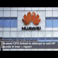 Huawei CFO linked to attempt to sell HP goods in Iran