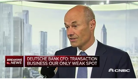Deutsche Bank CFO: Transaction business is our only weak spot