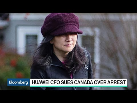 Huawei CFO Sues Canada Over Her Arrest