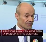 Deutsche Bank CFO: Have seen a pick up in the business
